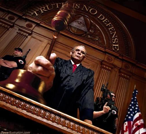 Judge TRUTH IS NO DEFENSE